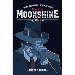 Moonshine Vol 02: Misery Train
